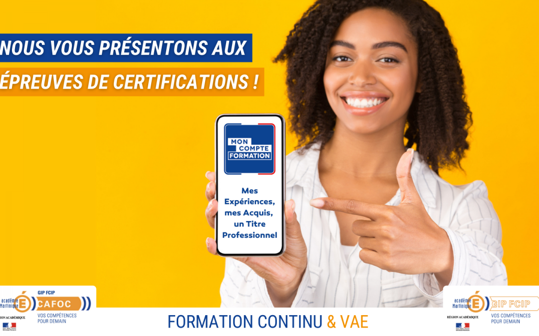 Nous vous présentons aux épreuves de certifications